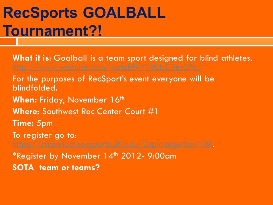 RecSports GOALBALL Tournament !