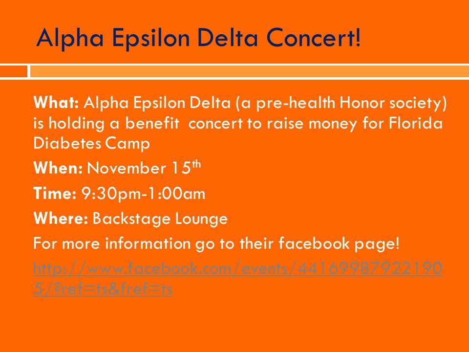 Alpha Epsilon Delta Concert!