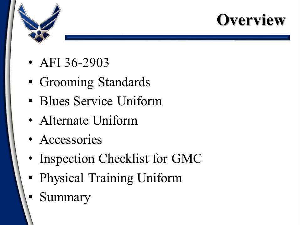 Overview AFI 36-2903 Grooming Standards Blues Service Uniform