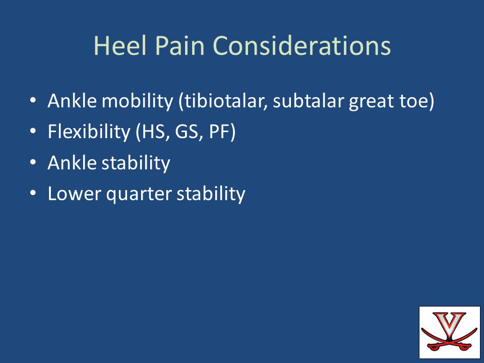 Heel Pain Considerations