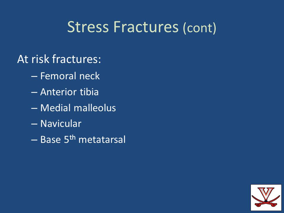 Stress Fractures (cont)