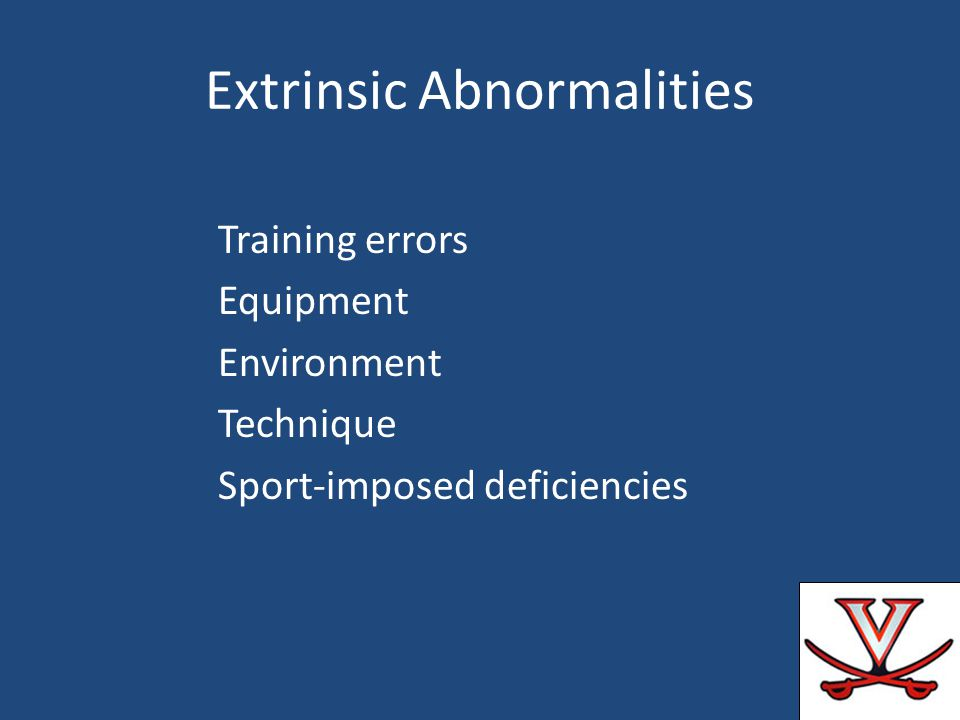 Extrinsic Abnormalities