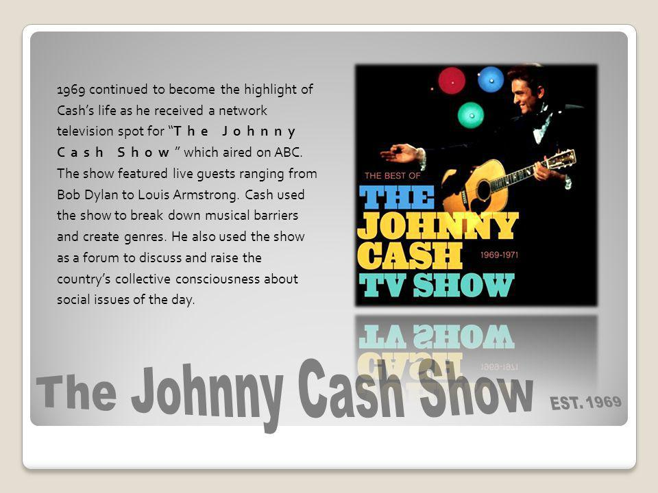 The Johnny Cash Show EST. 1969