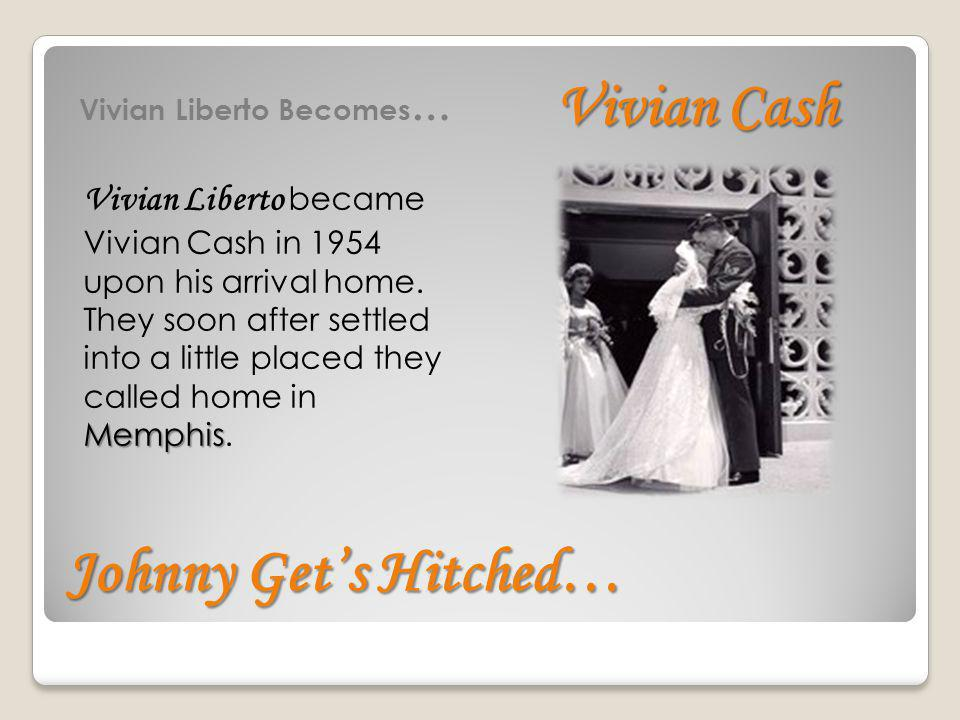 Vivian Cash Johnny Get's Hitched…