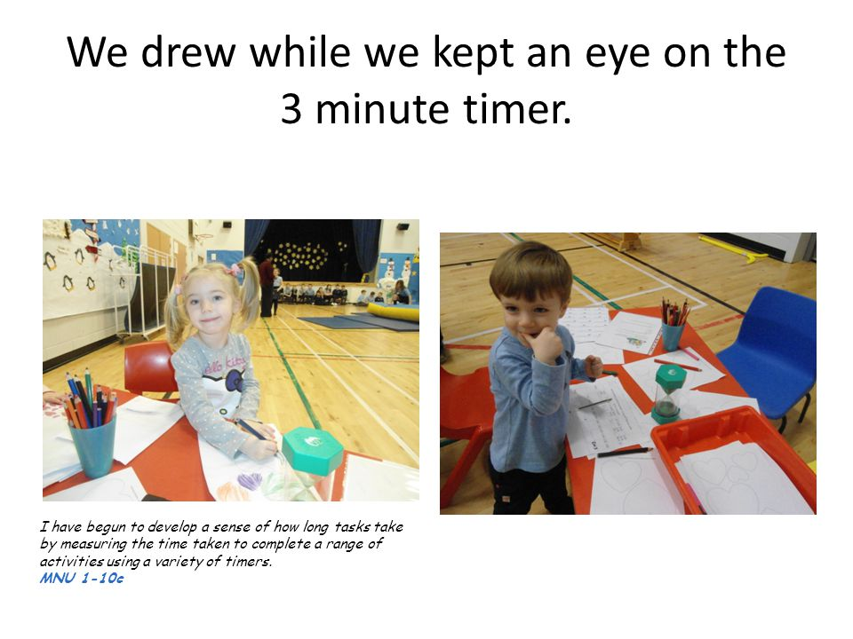 We drew while we kept an eye on the 3 minute timer.
