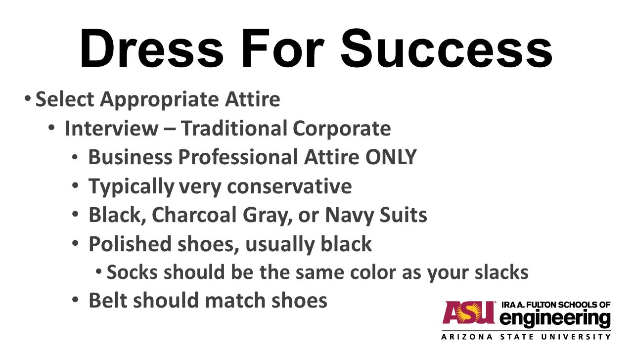 Dress For Success Select Appropriate Attire