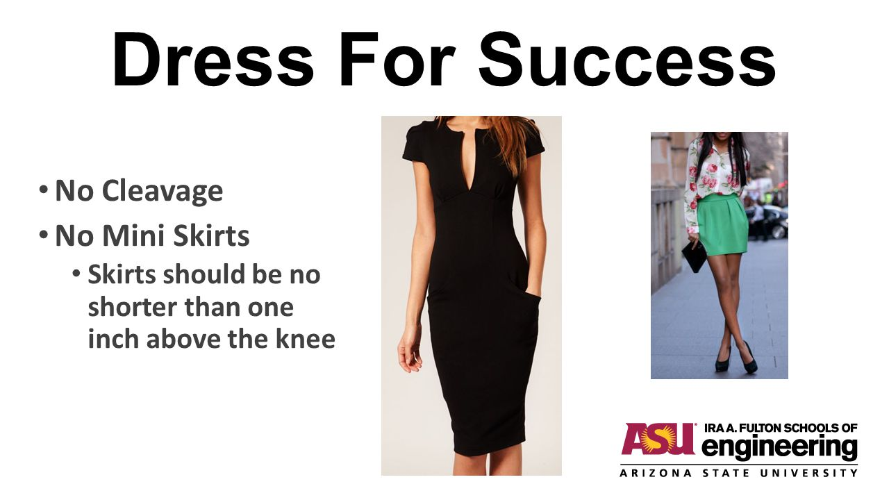 Dress For Success No Cleavage No Mini Skirts