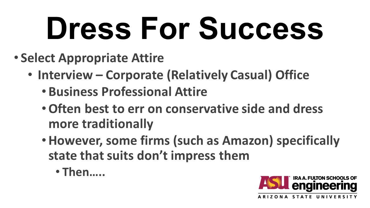 Dress For Success Select Appropriate Attire