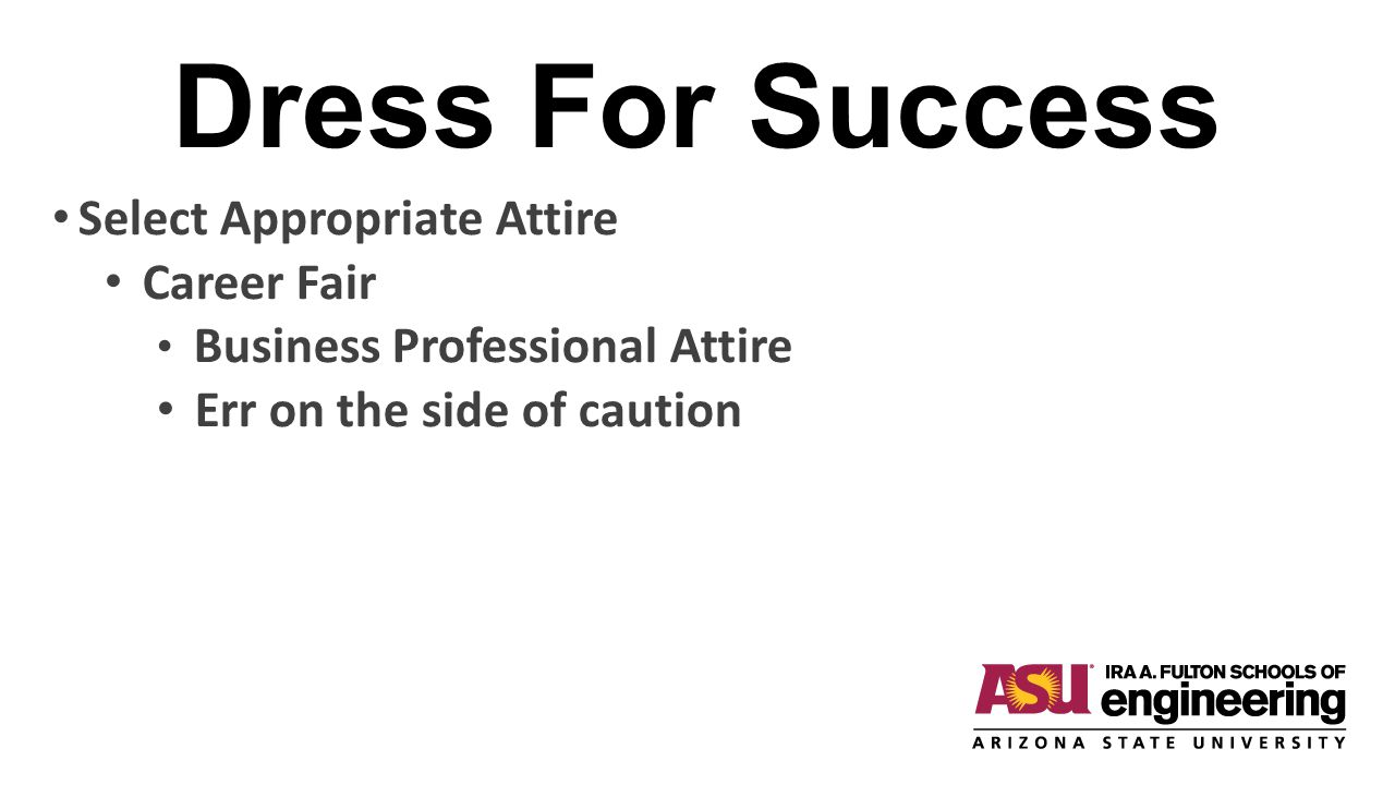 Dress For Success Select Appropriate Attire Career Fair