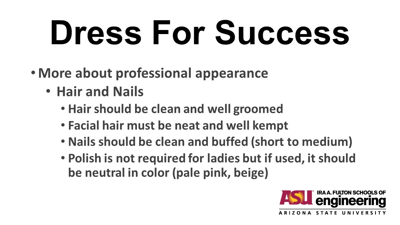 Dress For Success More about professional appearance Hair and Nails