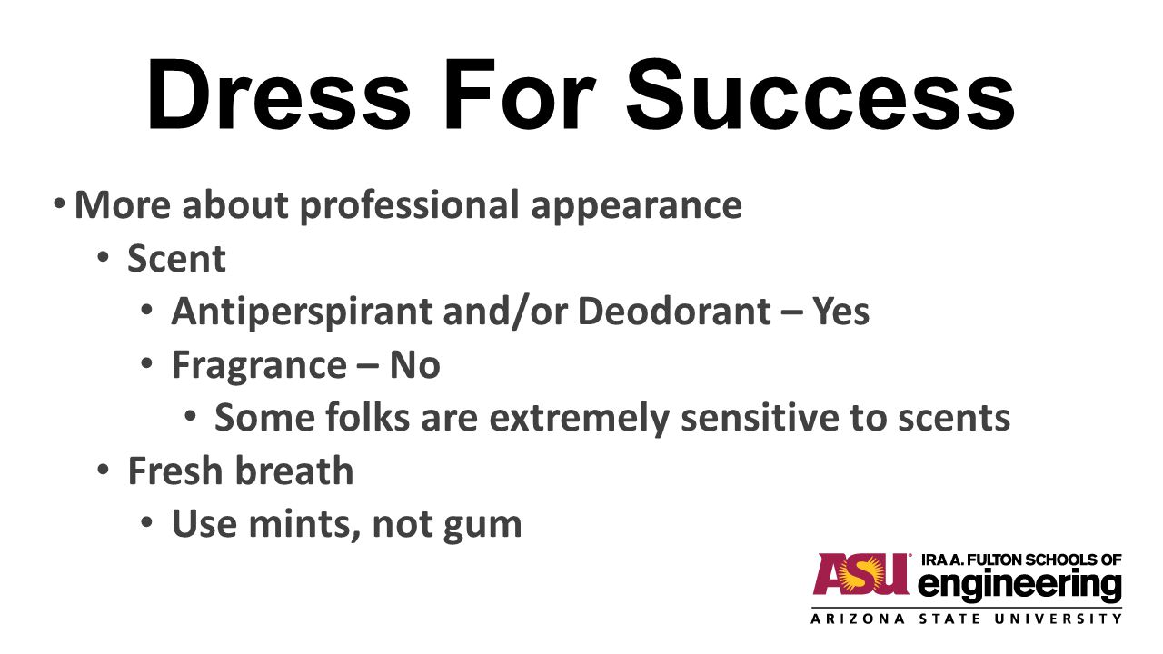 Dress For Success More about professional appearance Scent