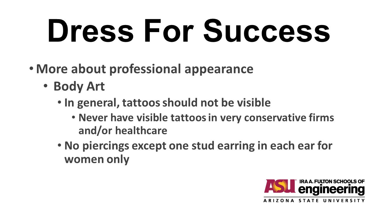Dress For Success More about professional appearance Body Art