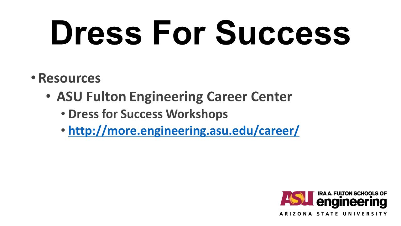 Dress For Success Resources ASU Fulton Engineering Career Center