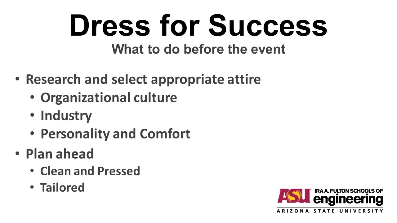 Dress for Success What to do before the event