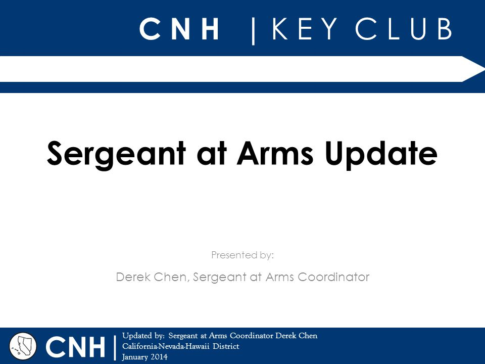 Sergeant at Arms Update