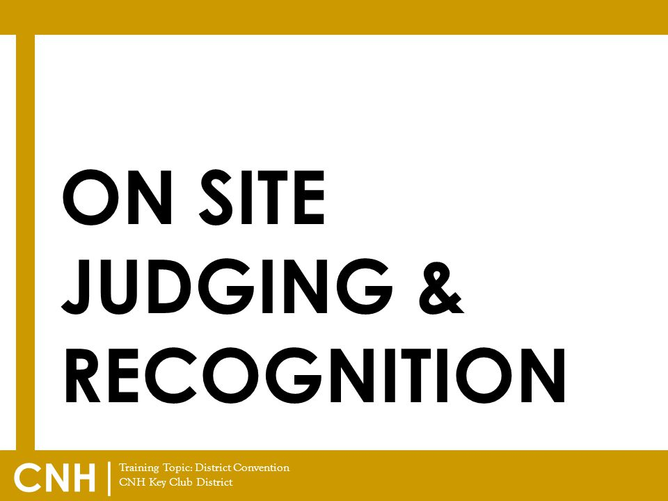 On Site Judging & Recognition