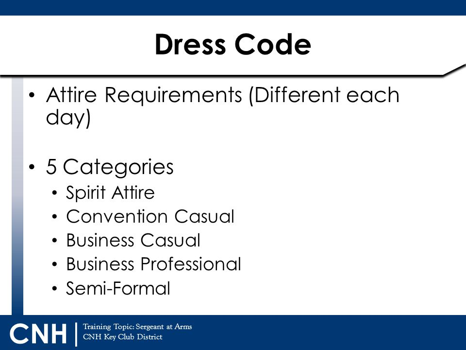 Dress Code Attire Requirements (Different each day) 5 Categories