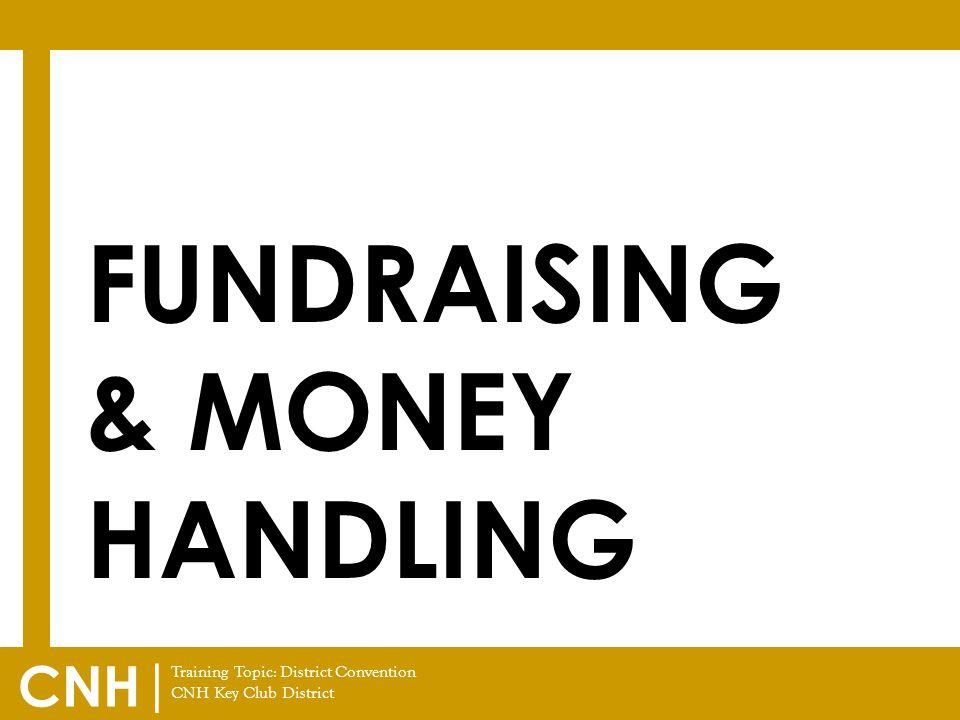 Fundraising & money Handling