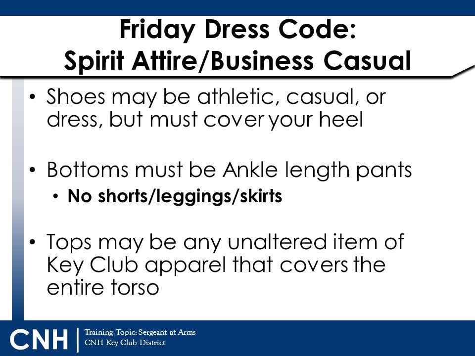 Friday Dress Code: Spirit Attire/Business Casual