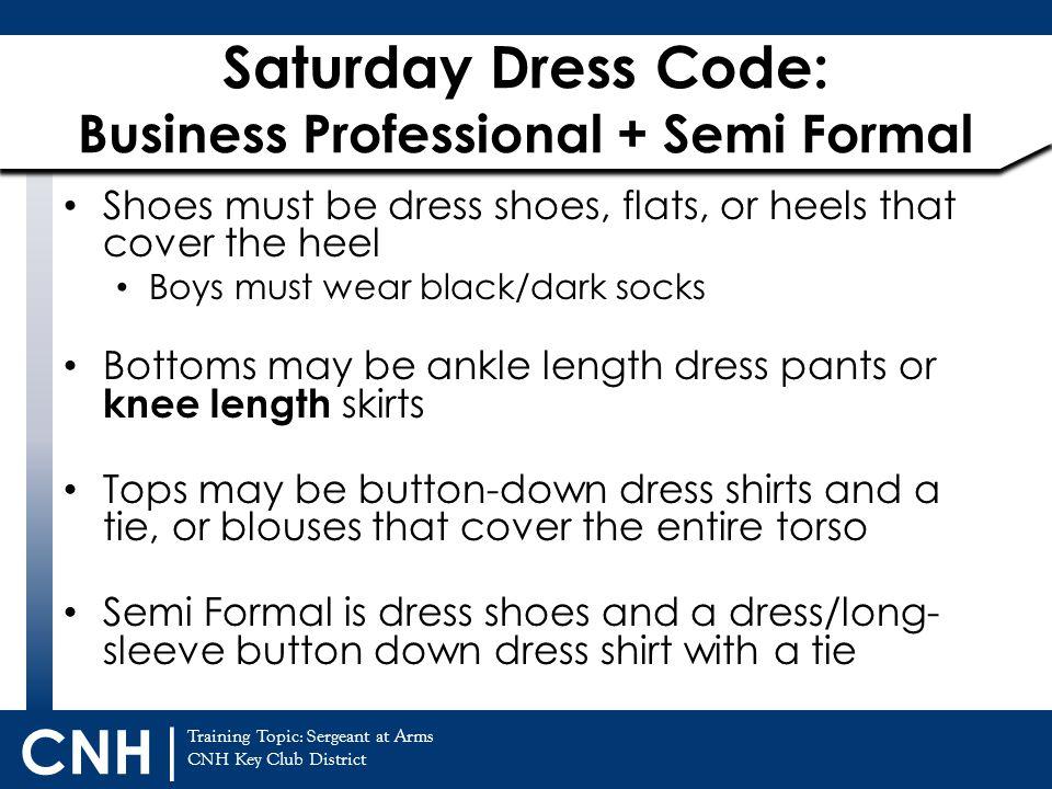 Saturday Dress Code: Business Professional + Semi Formal
