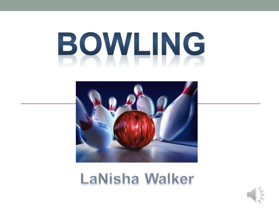 Bowling LaNisha Walker
