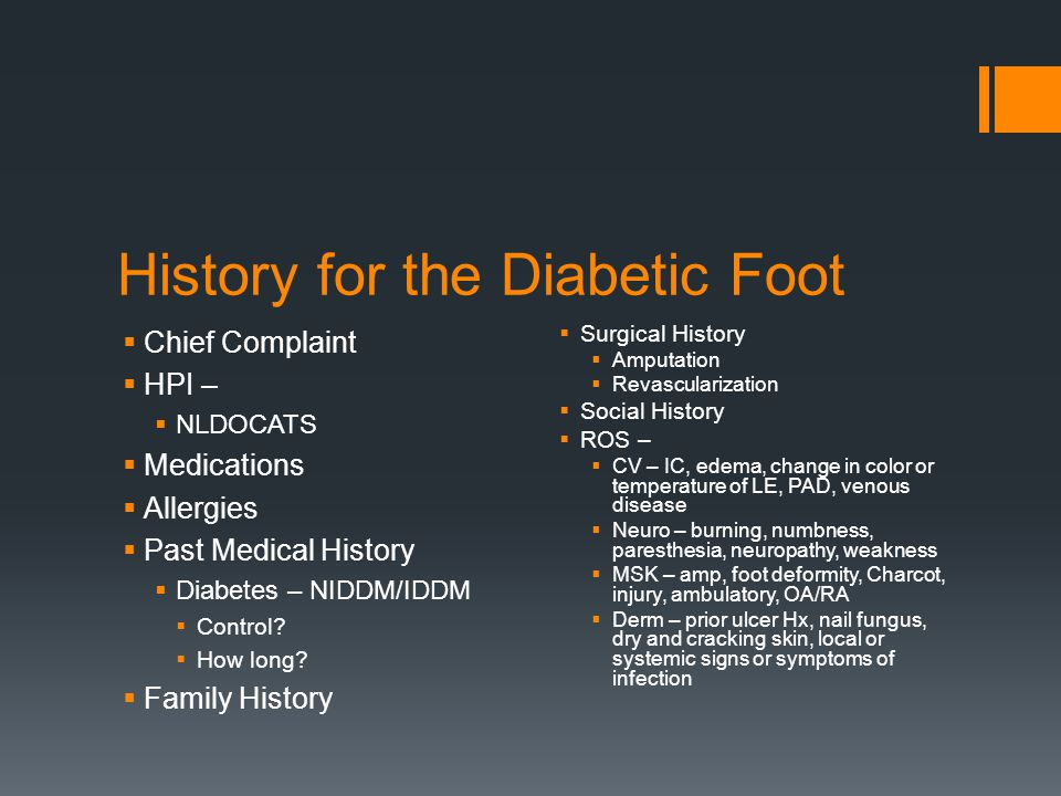 History for the Diabetic Foot