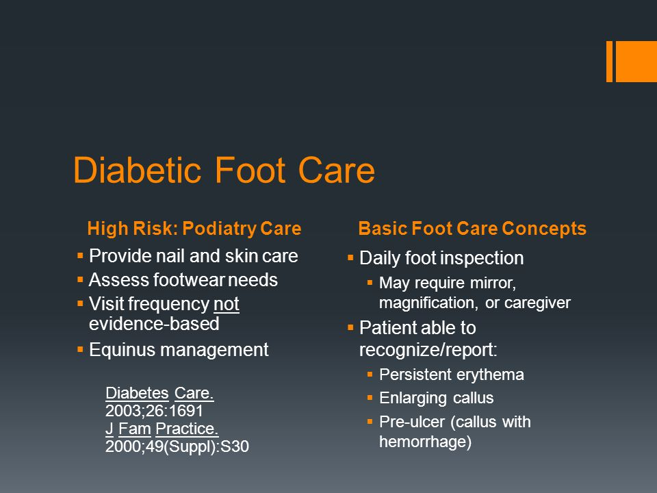 Diabetic Foot Care High Risk: Podiatry Care Basic Foot Care Concepts