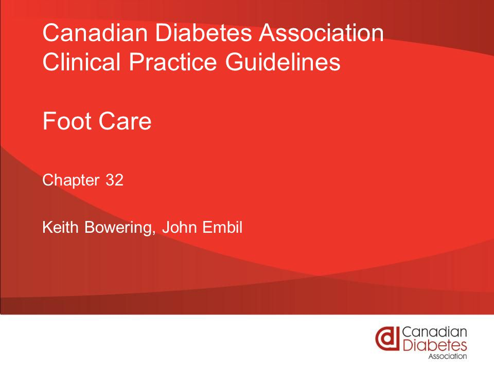 Canadian Diabetes Association Clinical Practice Guidelines Foot Care