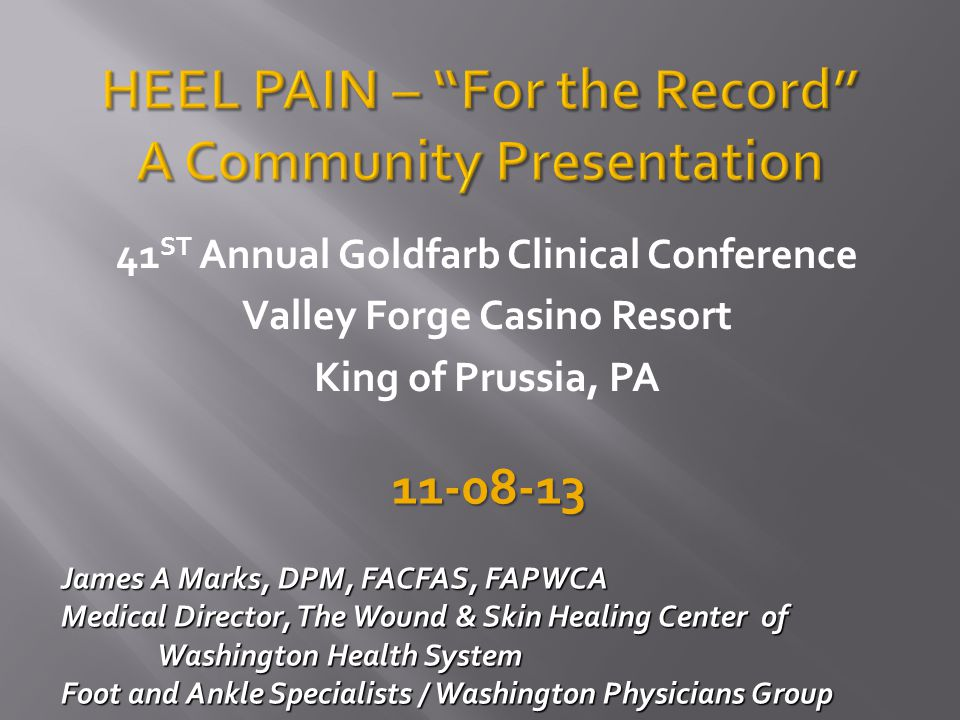 HEEL PAIN – For the Record A Community Presentation