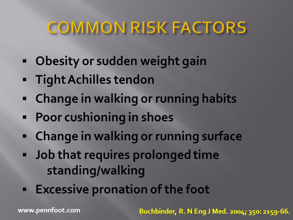 COMMON RISK FACTORS Obesity or sudden weight gain