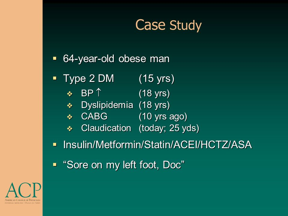 Case Study 64-year-old obese man Type 2 DM (15 yrs)