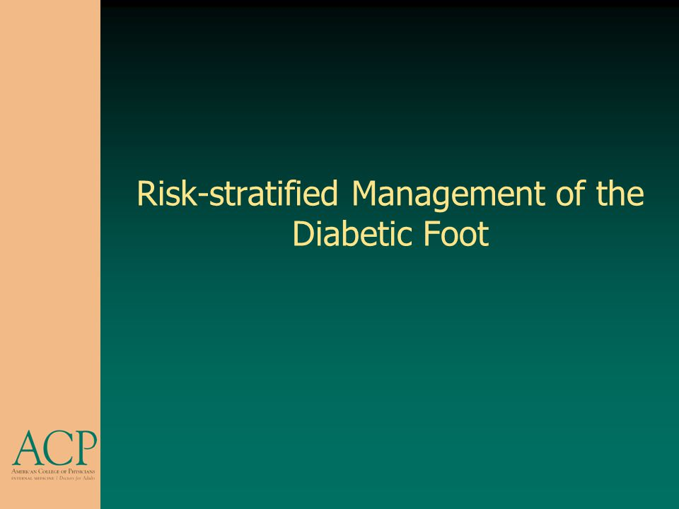 Risk-stratified Management of the Diabetic Foot