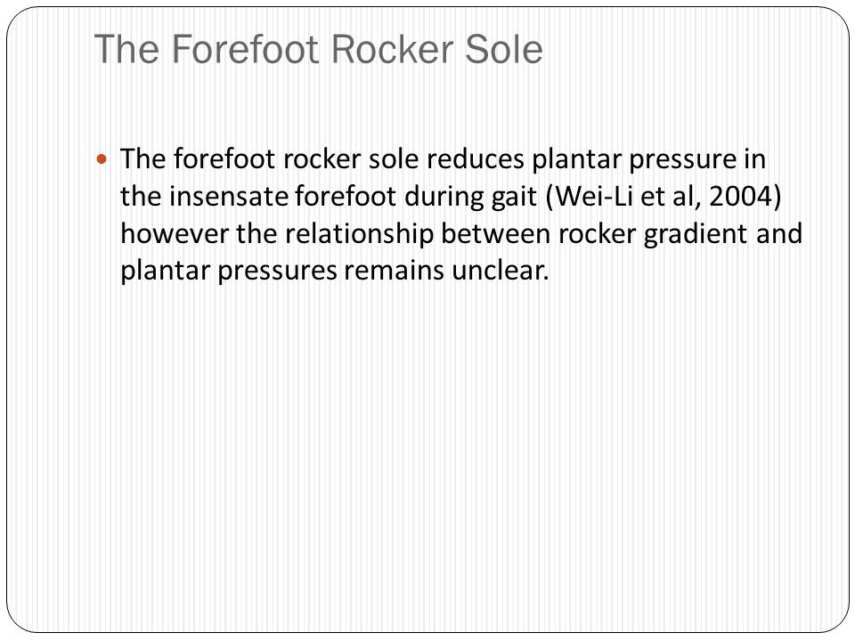 The Forefoot Rocker Sole