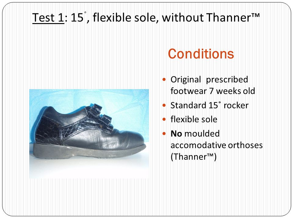 Test 1: 15˚, flexible sole, without Thanner™