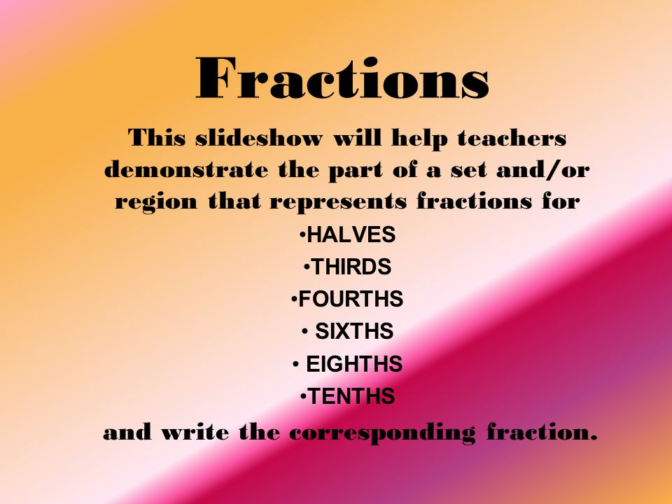 and write the corresponding fraction.