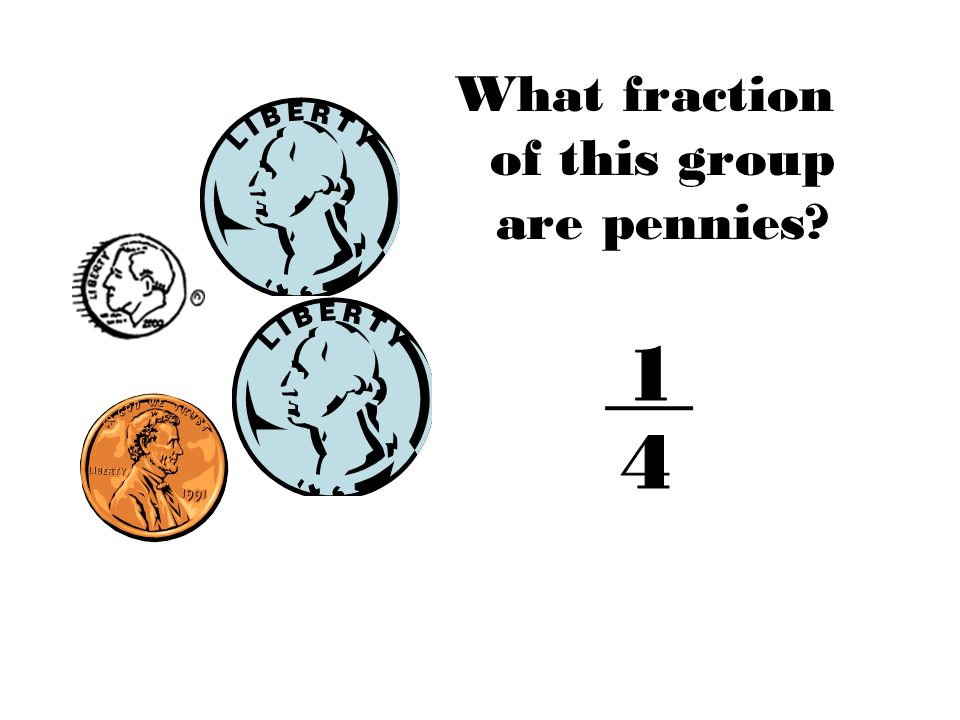 What fraction of this group are pennies