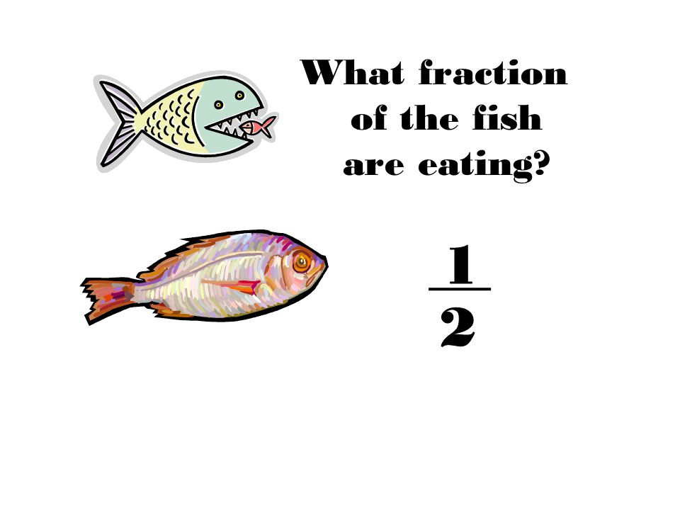 What fraction of the fish are eating