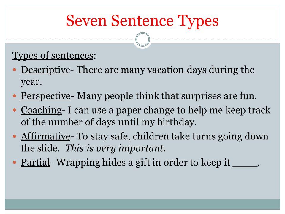 Seven Sentence Types Types of sentences:
