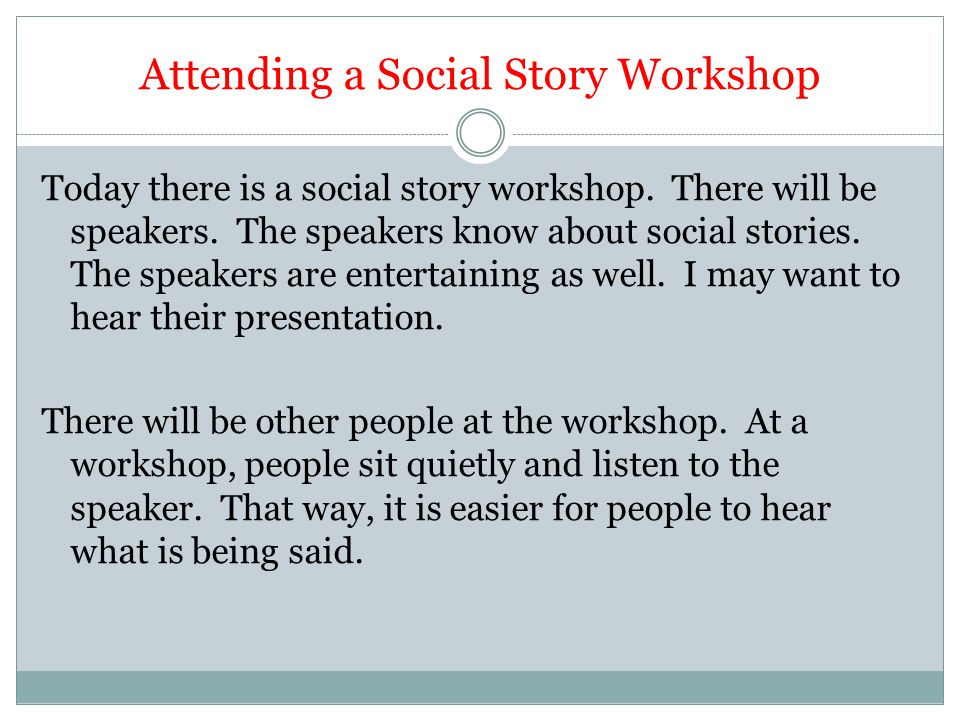 Attending a Social Story Workshop