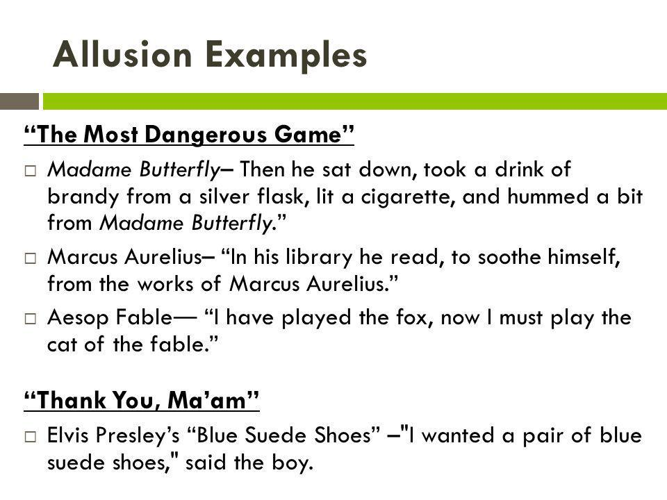 Allusion Examples The Most Dangerous Game Thank You, Ma'am