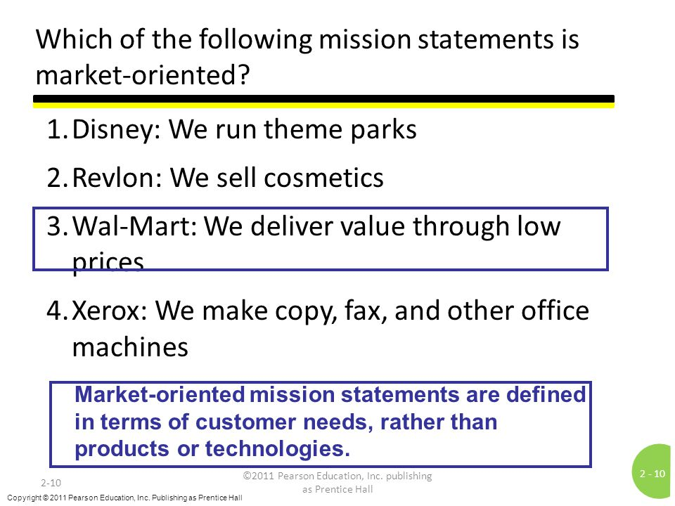 Which of the following mission statements is market-oriented