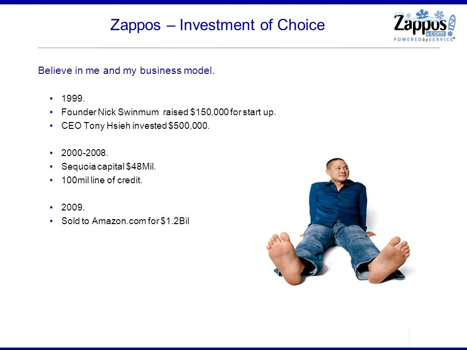 Zappos – Investment of Choice