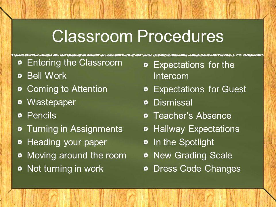 Classroom Procedures Entering the Classroom