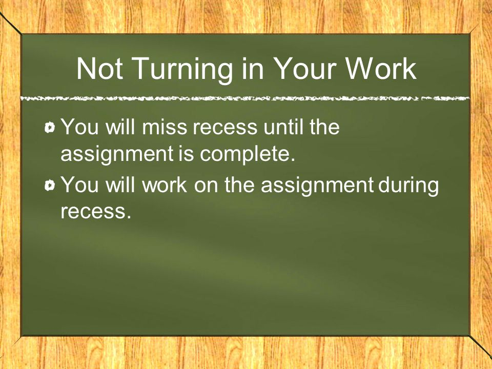 Not Turning in Your Work