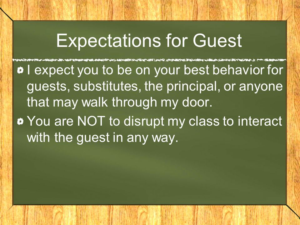 Expectations for Guest