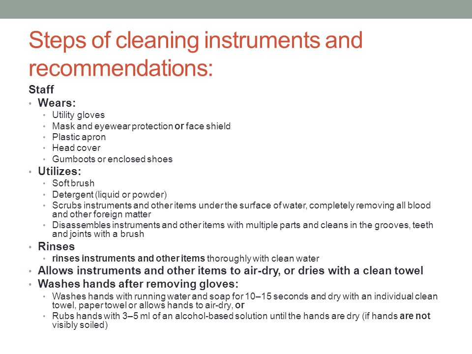 Steps of cleaning instruments and recommendations: