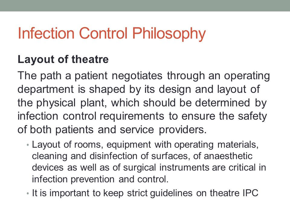 Infection Control Philosophy