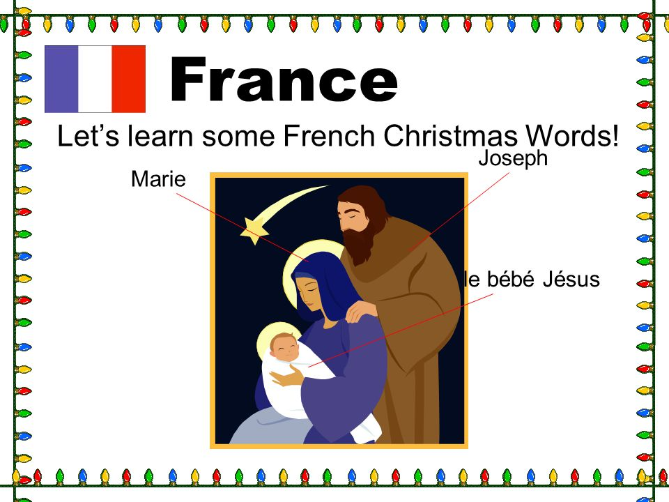 France Let's learn some French Christmas Words! Joseph Marie