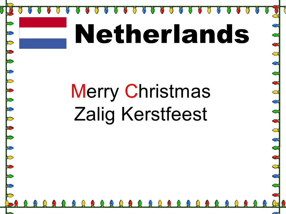 Netherlands Merry Christmas Zalig Kerstfeest