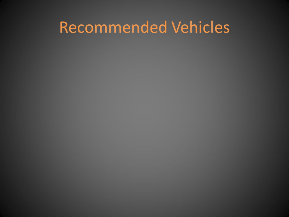 Recommended Vehicles